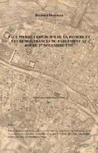 Herencia 2013 - Lemercier de la Rivière et les Remontrances du 27 novembre 1755